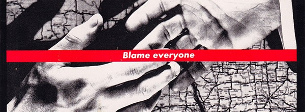 The Blame Everyone Game